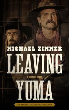 Leaving Yuma  by Michael Zimmer