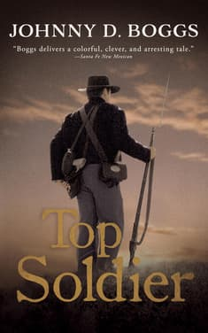Top Soldier by Johnny D. Boggs