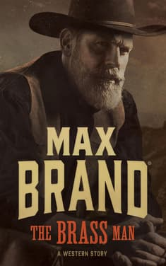 The Brass Man  by Max Brand