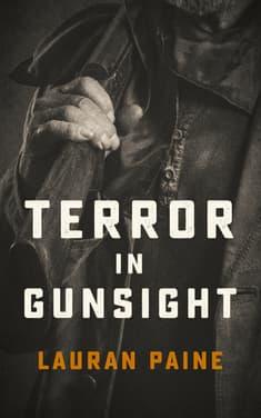 Terror in Gunsight by Lauran Paine