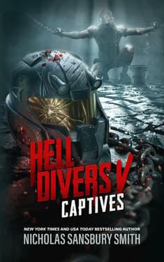 Hell Divers V: Captives by Nicholas Sansbury Smith