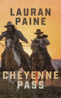 Cheyenne Pass by Lauran Paine