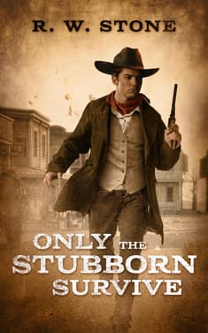 Only the Stubborn Survive