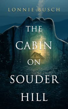 The Cabin on Souder Hill