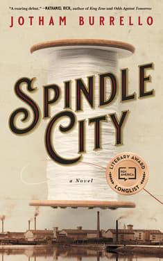 Spindle City by Jotham Burrello