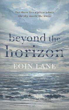 Beyond the Horizon by Eoin Lane