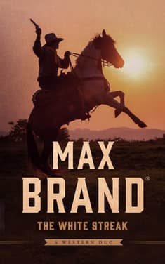 The White Streak  by Max Brand