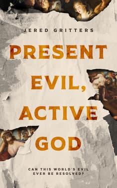 Present Evil, Active God