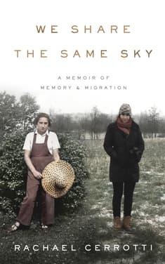 We Share the Same Sky by Rachael Cerrotti