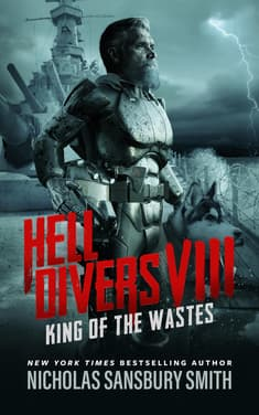Hell Divers VIII: King of the Wastes by Nicholas Sansbury Smith
