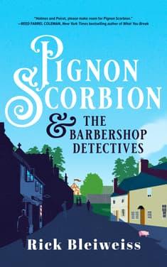 Pignon Scorbion & the Barbershop Detectives