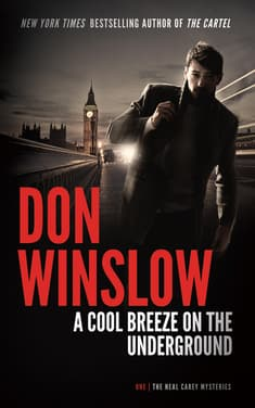 A Cool Breeze on the Underground by Don Winslow