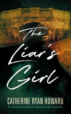 The Liar's Girl By Catherine Ryan Howard Read by Alana Kerr Collins, Alan Smyth, and Gary Furlong
