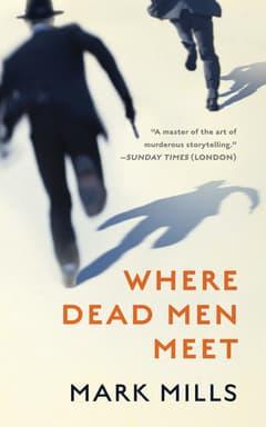 Where Dead Men Meet By Mark Mills Read by David Linski