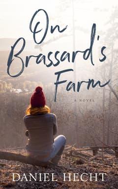 On Brassard's Farm By Daniel Hecht Read by Lisa Flanagan