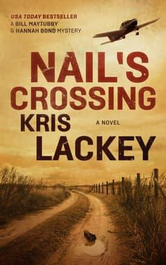 Nail's Crossing By Kris Lackey Read byMark Bramhall