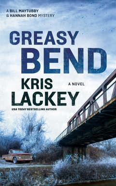 Greasy Bend By Kris Lackey Read by Mark Bramhall