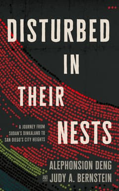 Disturbed in Their Nests By Alephonsion Dengand Judy A. Bernstein Read by Dion Graham and Suzie Althens