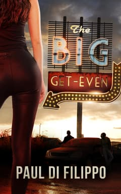 The Big Get-Even By Paul Di Filippo Read by Keith Szarabajka