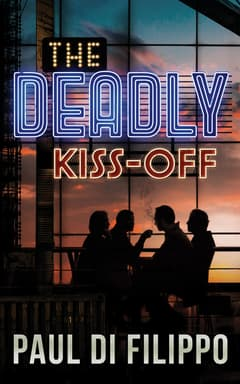 The Deadly Kiss-Off By Paul Di Filippo Read by Keith Szarabajka