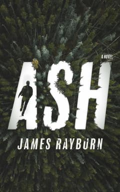Ash By James Rayburn Read by Tom Taylorson