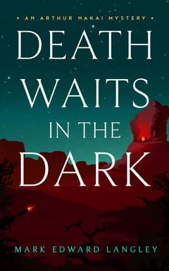 Death Waits in the Dark By Mark Edward Langley