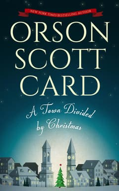 A Town Divided by Christmas By Orson Scott Card Read by Emily Janice Card