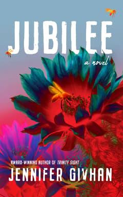 Jubilee By Jennifer Givhan Read by Hallie Ricardo