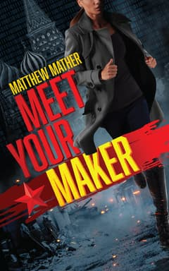Meet Your Maker By Matthew Mather Read by January LaVoy