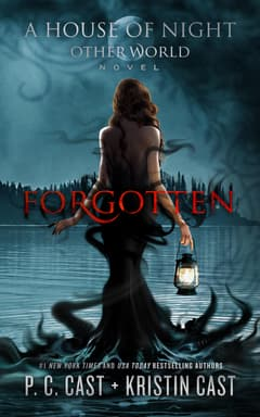 Forgotten By P. C. Cast and Kristin Cast