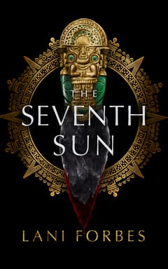 The Seventh Sun By Lani Forbes Read by Stacy Gonzalez