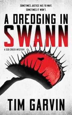 A Dredging in Swann By Tim Garvin