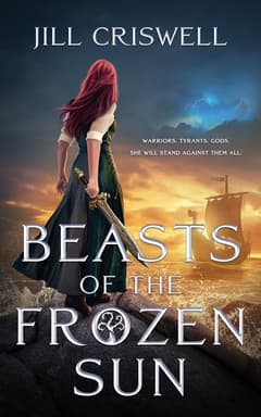 Beasts of the Frozen Sun By Jill Criswell Read by Alana Kerr Collins and Tim Campbell