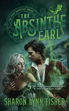 The Absinthe Earl By Sharon Lynn Fisher Read by Alison McKenna and Alan Smyth