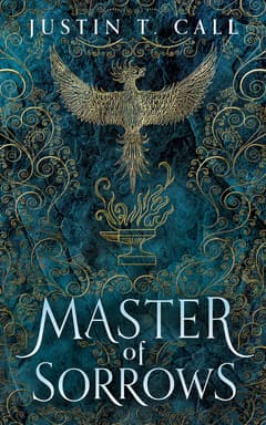 Master of Sorrows By Justin T. Call Read by Peter Kenny