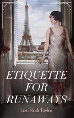 Etiquette for Runaways By Liza Nash Taylor Read by Elizabeth Evans