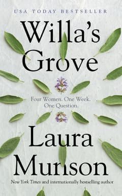 Willa's Grove By Laura Munson Read by Xe Sands
