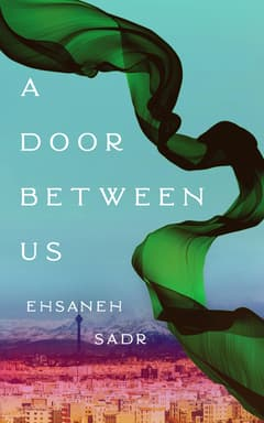 A Door between Us By Ehsaneh Sadr