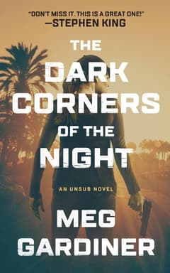 The Dark Corners of the Night By Meg Gardiner Read by Hillary Huber