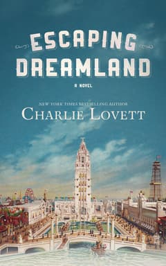 Escaping Dreamland By Charlie Lovett Read by Mike Lenz