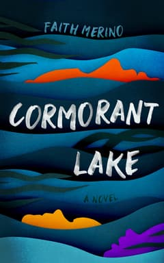 Cormorant Lake By Faith Merino Read by Lisa Flanagan
