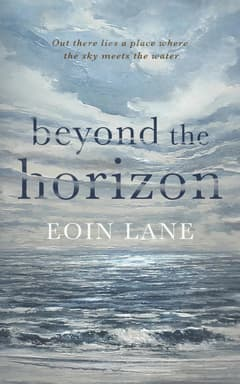 Beyond the Horizon By Eoin Lane Read by John Keating