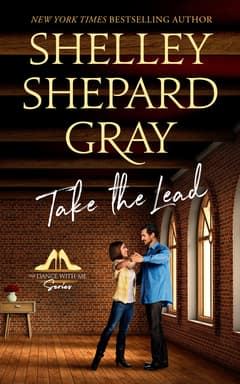 Take the Lead By Shelley Shepard Gray