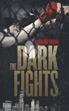 The Dark Fights By Alexandra Vinarov Read by Lisa Zimmerman