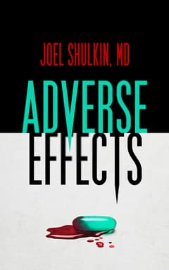 Adverse Effects By Joel Shulkin, MD