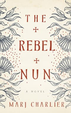 The Rebel Nun By Marj Charlier Read by Kate Reading