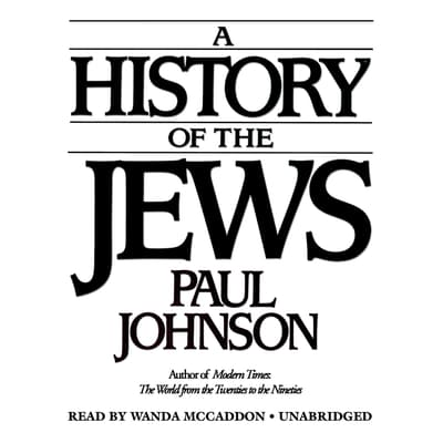 A History of the Jews by Paul Johnson audiobook