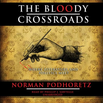 The Bloody Crossroads by Norman Podhoretz audiobook