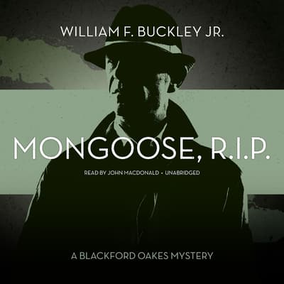 Mongoose, R.I.P. by William F. Buckley audiobook