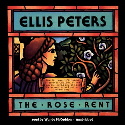 The Rose Rent by Ellis Peters audiobook